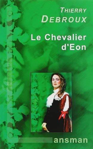 9782872825479: Le chevalier d'Eon