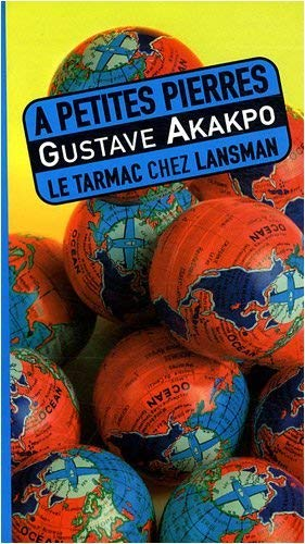 à petites pierres: Gustave Akakpo