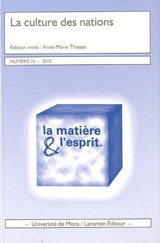 9782872828012: La mati�re et l'esprit, N� 16, 2010 : La culture des nations