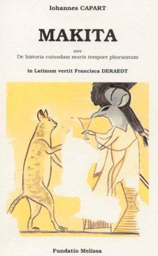 9782872900138: Makita: Sive De Historia Cuiusdam Muris Tempore Pharaonum