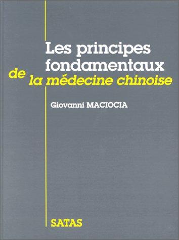 9782872930081: Les Principes fondamentaux de la médecine chinoise