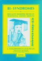 9782872930111: Bi-Syndromes or Rheumatic Disorders Treated By Traditional Chinese Medicine