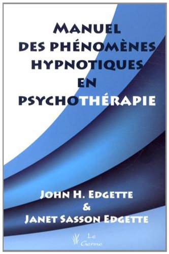 9782872930692: Manuel des phénomènes hypnotiques en psychothérapie