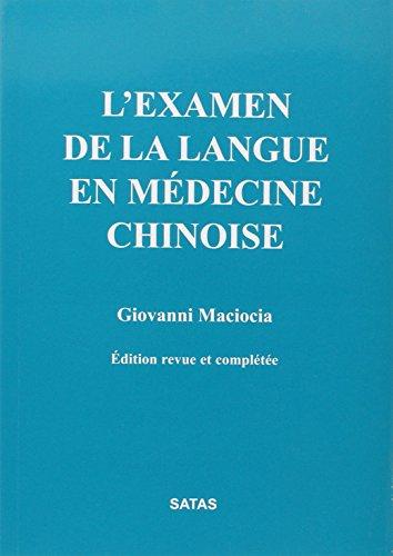 l'examen de la langue en medecine chinoise: Giovanni Maciocia