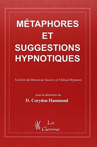 9782872930821: Métaphores et suggestions hypnotiques