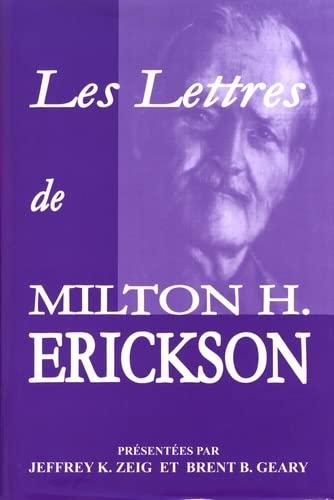 Les Lettres de Milton H. Erickson (French Edition)
