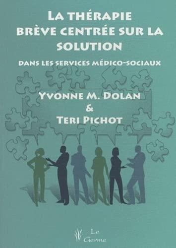 La thérapie brève centrée sur la solution dans les services mé...