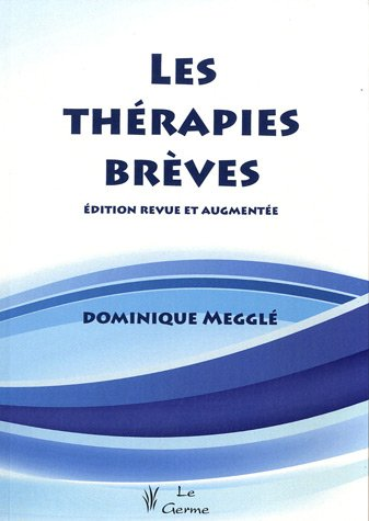 Les thérapies brèves (French Edition) (2872931228) by [???]