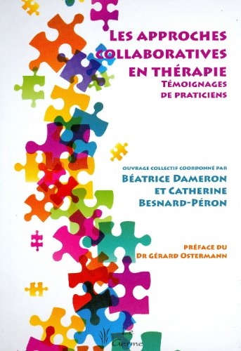 9782872931347: Les approches collaboratives en therapie