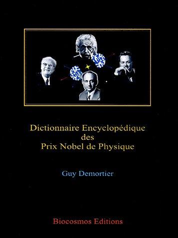 9782872940059: Dictionnaire encyclopédique des Prix Nobel de Physique