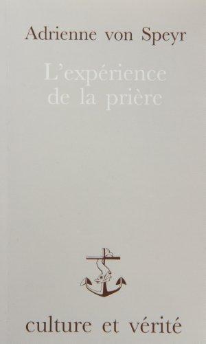 9782872990276: L'EXPERIENCE DE LA PRIERE