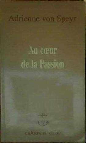 9782872990474: Au coeur de la Passion
