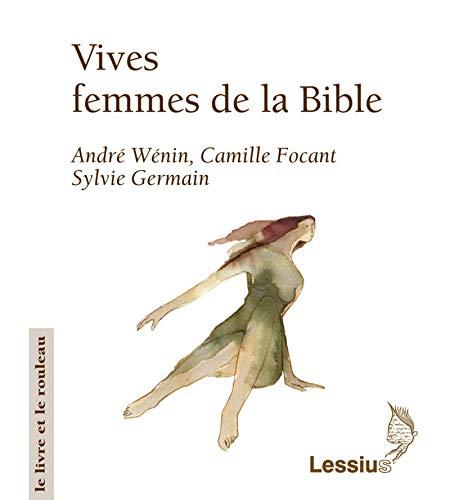 9782872991600: vives femmes dans la Bible