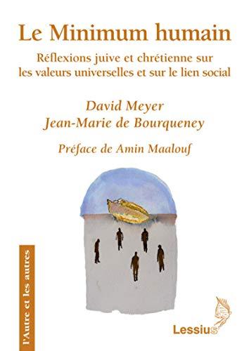 MINIMUM HUMAIN -LE- REFLEXIONS JUIVE ET: MEYER BOURQUENE