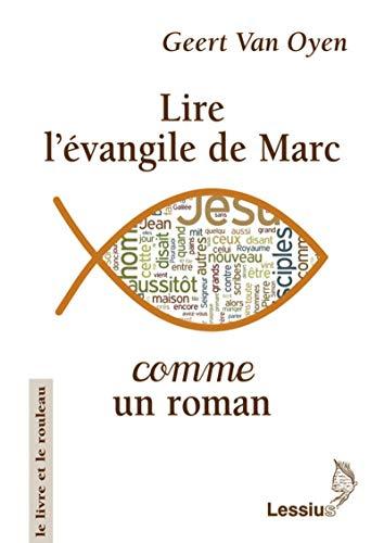 9782872992119: lire l'evangile comme un roman