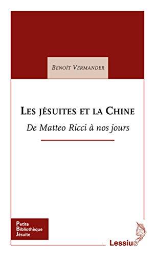 9782872992256: Les j�suites et la Chine : De Matteo Ricci � nos jours