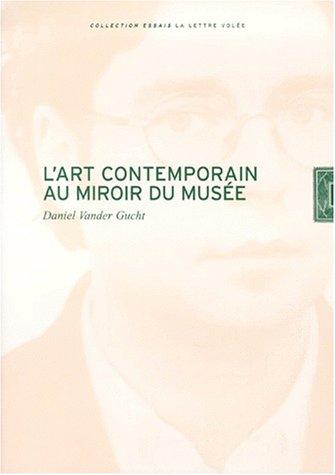 9782873170806: L'art contemporain au miroir du musée