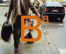 9782873170851: B8 Huit Regards Photographiques Sur Bruxelles (French Edition)