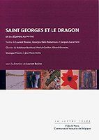Saint Georges et le Dragon (La lettre volée) (French Edition) (9782873171124) by Busine, Laurent