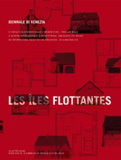 Floating Islands: Biennal in Venice for Architecture (French Edition): Collectif