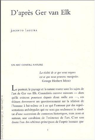 D'après Ger van Elk: Jacinto Lageira
