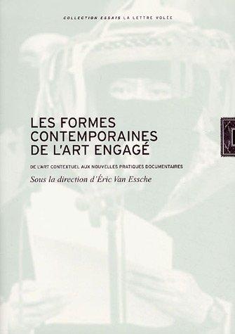 FORMES CONTEMPORAINES DE L ART ENGAGE -L: COLLECTIF