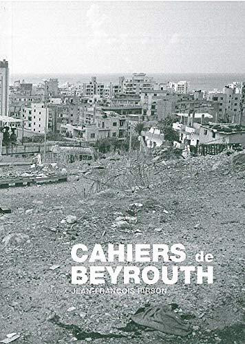 Cahiers de Beyrouth: Jean-François Pirson