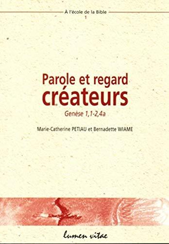 9782873242459: Parole et regard créateurs : Genèse 1, 1-2, 4