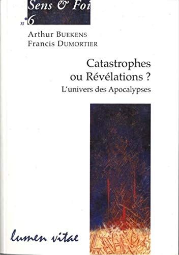 9782873243296: Catastrophes ou Révélations ? (French Edition)