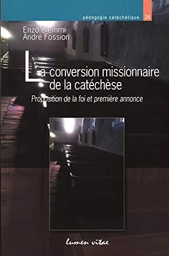 9782873243630: La conversion missionnaire de la catéchèse