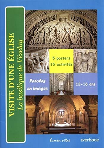 9782873244170: Visite d'une Eglise : La basilique de Vézelay