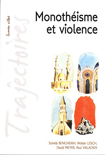 MONOTHEISME ET VIOLENCE: COLLECTIF