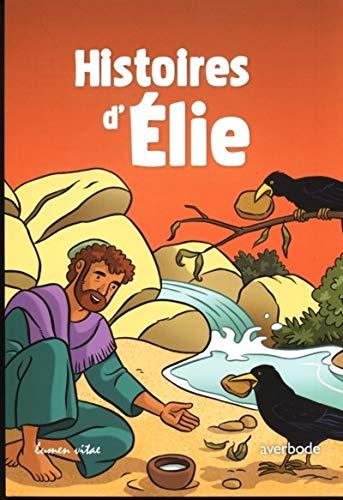 HISTOIRES D ELIE: COLLECTIF
