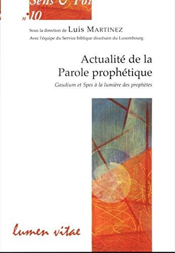 9782873244828: Actualité de la parole prophétique : Gaudium et Spes à la lumière des prophètes