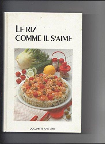9782873300005: Le riz comme il s'aime