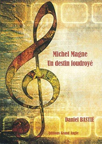 9782873340254: Miche Magne - Un destin foudroyé