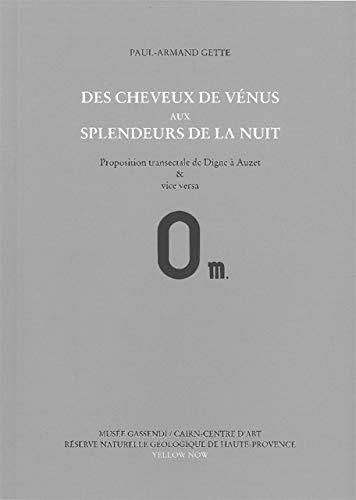 Des cheveux de Vénus aux splendeurs de: Paul-Armand Gette