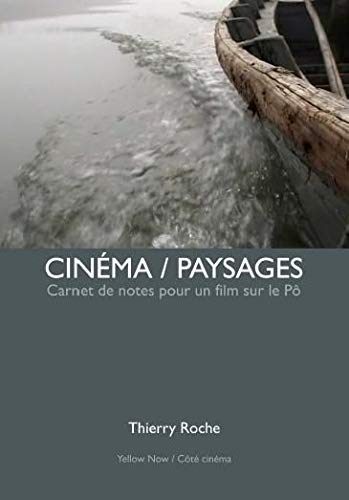 CINEMA PAYSAGES: ROCHE THIERRY