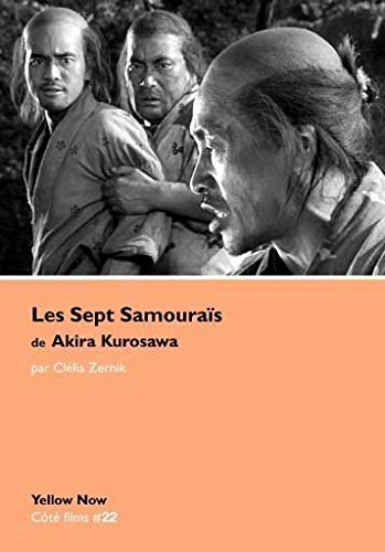 SEPT SAMOURAIS DE AKIRA KUROSAWA -LES-: ZERNIK CLELIA