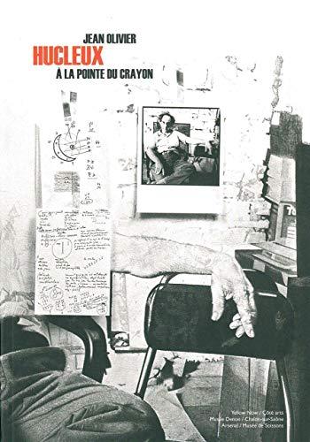 9782873403379: Jean Olivier Hucleux : A la pointe du crayon