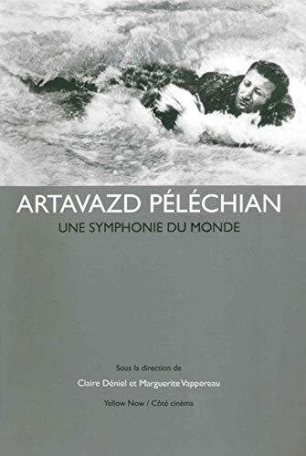 9782873403881: Artavazd Péléchian: Une symphonie du monde (Côté cinéma)
