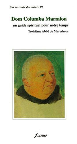 Dom Columba Marmion. un Guide Spirituel pour: Poswick F