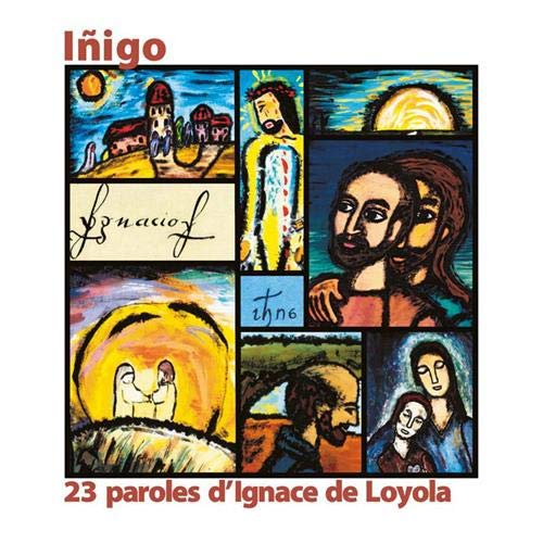 9782873563486: Inigo : 23 paroles d'Ignace de Loyola illustrées à la manière de Georges Rouault