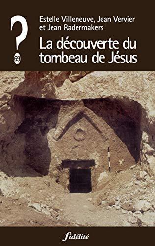 9782873563820: La découverte du tombeau de Jésus