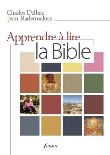 9782873564117: Apprendre à lire la Bible