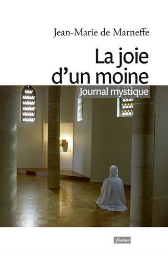 9782873565701: La joie d'un moine : Journal mystique