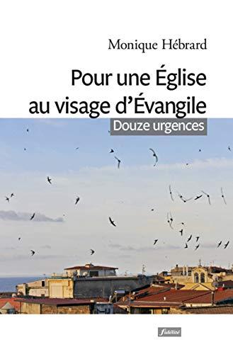 9782873566173: Pour une Eglise au visage d'Evangile : Douze urgences