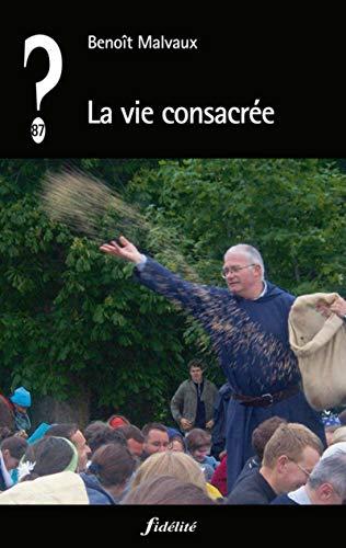 VIE CONSACREE -LA-: MALVAUX BENOIT