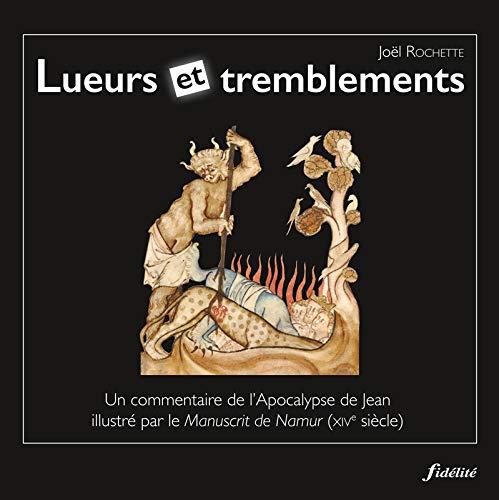 9782873566937: Lueurs et tremblements : Commentaire de l'Apocalypse de Jean