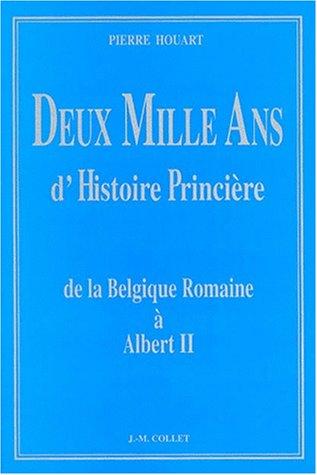 2000 ANS D'HISTOIRE PRINCIERE: Collectif